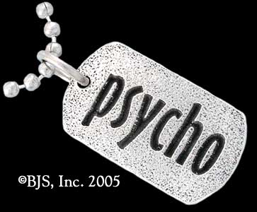 PSYCHO - courtesy of badalijewelry.com